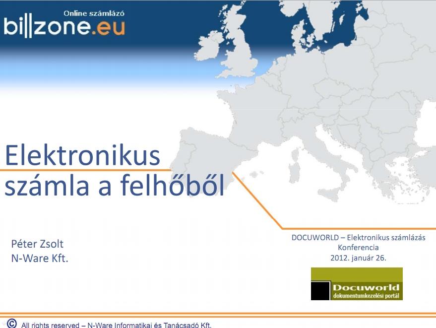 Billzone előadásanyag - Elektronikus számlázás konferencia 2012